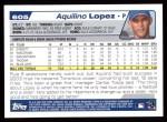 2004 Topps #605  Aquilino Lopez  Back Thumbnail