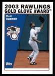 2004 Topps #704   -  Torii Hunter Golden Glove Front Thumbnail