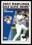 2004 Topps #701   -  Alex Rodriguez Golden Glove Front Thumbnail