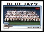 2004 Topps #667   Toronto Blue Jays Team Front Thumbnail