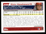 2004 Topps #299   -  Blake Hawksworth First Year Back Thumbnail