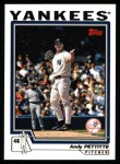2004 Topps #64  Andy Pettitte  Front Thumbnail