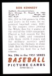 1951 Bowman REPRINT #296  Bob Kennedy  Back Thumbnail