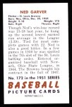 1951 Bowman REPRINT #172  Ned Garver,  Back Thumbnail