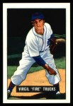1951 Bowman REPRINT #104  Virgil Trucks  Front Thumbnail
