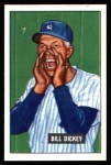 1951 Bowman REPRINT #290  Bill Dickey  Front Thumbnail
