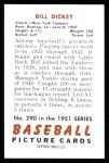 1951 Bowman REPRINT #290  Bill Dickey  Back Thumbnail