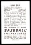 1952 Bowman REPRINT #152  Billy Cox  Back Thumbnail