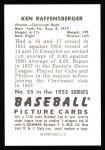 1952 Bowman REPRINT #55  Ken Raffensberger  Back Thumbnail