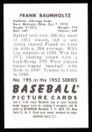 1952 Bowman REPRINT #195  Frank Baumholtz  Back Thumbnail