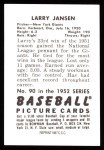 1952 Bowman REPRINT #90  Larry Jansen  Back Thumbnail