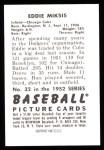 1952 Bowman REPRINT #32  Eddie Miksis  Back Thumbnail