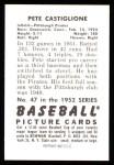 1952 Bowman REPRINT #47  Pete Castiglione  Back Thumbnail