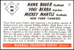 1953 Bowman REPRINT #44  Mickey Mantle / Yogi Berra / Hank Bauer  Back Thumbnail