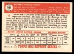 1952 Topps REPRINT #181  Bob Swift  Back Thumbnail