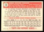 1952 Topps REPRINT #120  Bob Chakales  Back Thumbnail