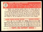 1952 Topps Reprints #371  Bobby Hofman  Back Thumbnail