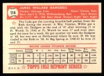 1952 Topps REPRINT #114  Willard Ramsdell  Back Thumbnail