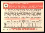 1952 Topps REPRINT #77  Bob Kennedy  Back Thumbnail