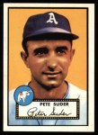1952 Topps REPRINT #256  Pete Suder  Front Thumbnail
