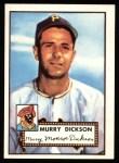 1952 Topps Reprints #266  Murry Dickson  Front Thumbnail