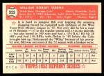 1952 Topps REPRINT #325  Bill Serena  Back Thumbnail