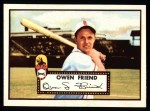 1952 Topps REPRINT #160  Owen Friend  Front Thumbnail