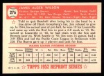 1952 Topps REPRINT #276  Jim Wilson  Back Thumbnail