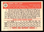 1952 Topps Reprints #349  Bob Cain  Back Thumbnail