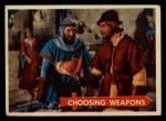 1957 Topps Robin Hood #42   Choosing Weapons Front Thumbnail