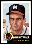 1953 Topps Archives #217  Murray Wall  Front Thumbnail