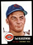 1953 Topps Archives #162  Ted Kluszewski  Front Thumbnail