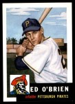 1953 Topps Archives #249  Eddie O'Brien  Front Thumbnail