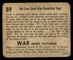 1939 Gum Inc. War News Pictures #89   Sub Crew Saved After Ocean-Bed Vigil Back Thumbnail