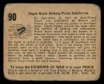1938 Gum Inc. Horrors of War #90   Depth Bomb Sinking Pirate Submarine Back Thumbnail