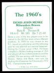 1978 TCMA The 60's #58  Dennis Menke  Back Thumbnail