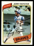 1980 Topps #463  Jerry Royster  Front Thumbnail
