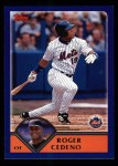 2003 Topps #547  Roger Cedeno  Front Thumbnail