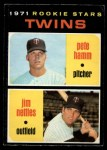 1971 O-Pee-Chee #74   -  Pete Hamm / Jim Nettles Twins Rookies Front Thumbnail