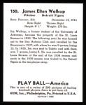 1939 Play Ball Reprint #150  James Walkup  Back Thumbnail