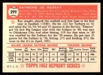 1952 Topps REPRINT #299  Ray Murray  Back Thumbnail