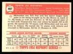 1952 Topps REPRINT #407  Eddie Mathews  Back Thumbnail