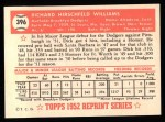 1952 Topps REPRINT #396  Dick Williams  Back Thumbnail
