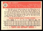 1952 Topps REPRINT #402  Earl Harrist  Back Thumbnail