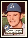 1952 Topps REPRINT #182  Billy Hitchcock  Front Thumbnail