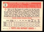 1952 Topps REPRINT #53  Chris Van Cuyk  Back Thumbnail