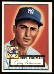 1952 Topps REPRINT #237  Jerry Coleman  Front Thumbnail