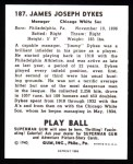1940 Play Ball Reprint #187  Jimmy Dykes  Back Thumbnail