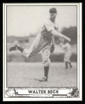 1940 Play Ball Reprint #217  Walter Beck  Front Thumbnail