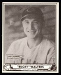 1940 Play Ball Reprint #73  Bucky Walters  Front Thumbnail